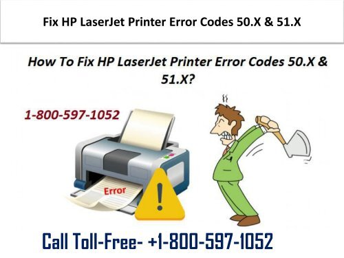 1-800-597-1052 Fix HP LaserJet Printer Error Codes 50.X & 51.X