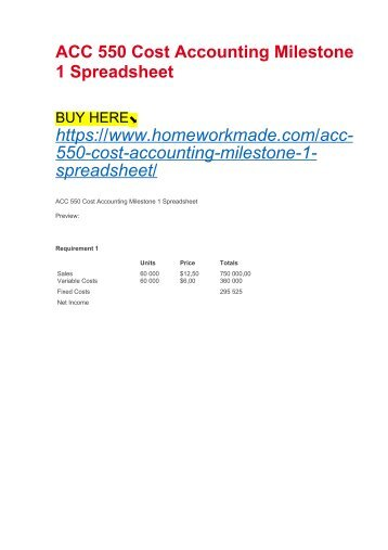 ACC 550 Cost Accounting Milestone 1 Spreadsheet