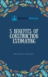 5 Benefits of Construction Estimating