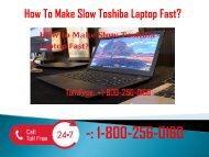 1-800-256-0160 Make Slow Toshiba Laptop Fast