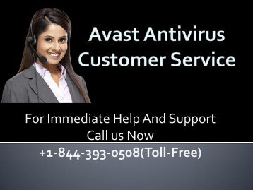Avast Customer Service +1-844-393-0508