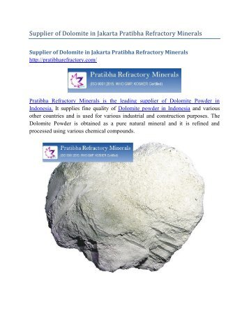 Supplier of Dolomite in Jakarta Pratibha Refractory Minerals