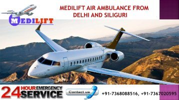 Hi-Tech and Low-Budget Air Ambulance from Delhi and Siliguri by Medilift