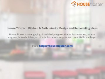 House Tipster  Kitchen and Bath Interior Design and Remodeling Ideas