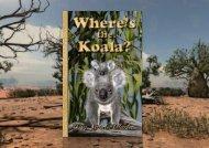 Where's the Koala? An Outback Adventure Story
