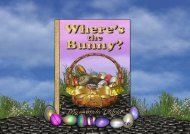 Where's the Bunny? An Easter Adventure Story