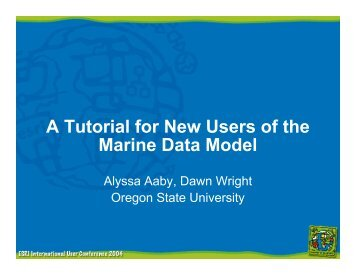 A Tutorial for New Users of the Marine - Dawn Wright - Oregon State ...