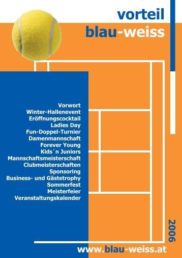 Vorteil-Blau-Weiss Clubzeitung 2006 (pdf-file size - Tennisclub Blau ...