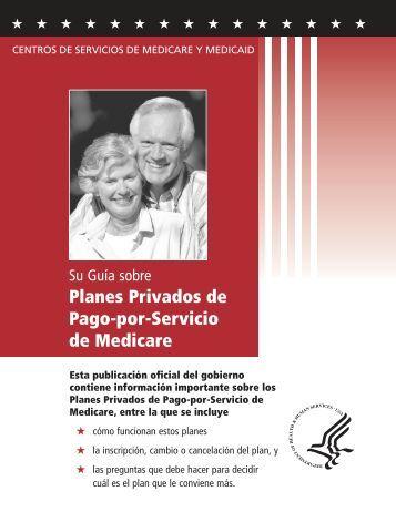 ¿Qué es un Plan Privado de Pago-por- Servicio? - Medicare.gov