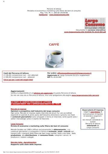 Il mercato Italia del Caffè: consumi, produzione ... - Largo Consumo