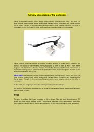 Primary advantages of flip-up loupes