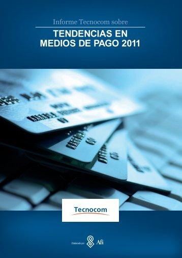TENDENCIAS EN MEDIOS DE PAGO 2011 - Afi