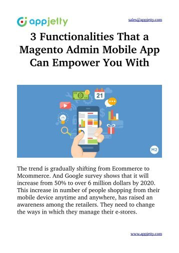 3 Functionalities That a Magento Admin Mobile App Can Empower You With