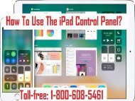 1-800-608-5461 How To Use The iPad Control Panel?