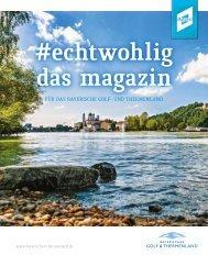 #echtwohlig - Das Magazin für das Bayerische Golf- und Thermenland 2018