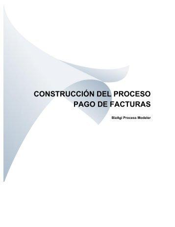 CONSTRUCCIÓN DEL PROCESO PAGO DE FACTURAS - BizAgi