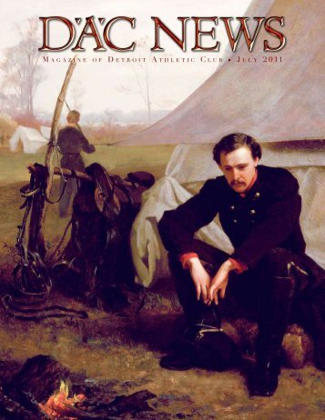 Detroit and the Civil War Detroit and the Civil War Detroit and the ...