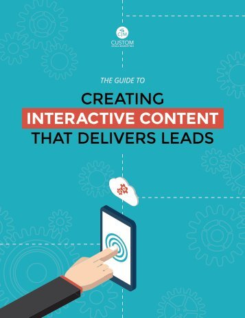 Creating Interactive Content That Delivers Leads