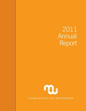 2011 Annual Report - Foundation for MetroWest
