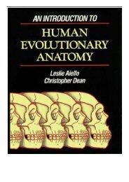 eBook An Introduction to Human Evolutionary Anatomy Free books
