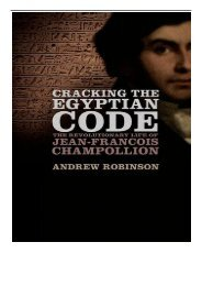 eBook Cracking the Egyptian Code The Revolutionary Life of Jean-Francois Champollion Free online