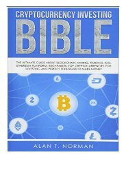 eBook Cryptocurrency Investing Bible The Ultimate Guide About Blockchain Mining Trading ICO Ethereum
