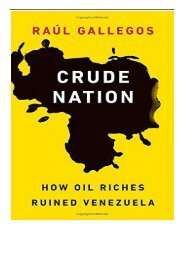 eBook Crude Nation How Oil Riches Ruined Venezuela Free online