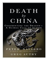 eBook Death by China Confronting the Dragon - A Global Call to Action Free eBook