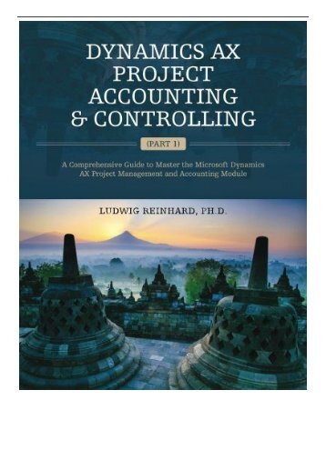 eBook Dynamics AX Project Accounting  Controlling Part 1  A comprehensive guide to master the Microsoft