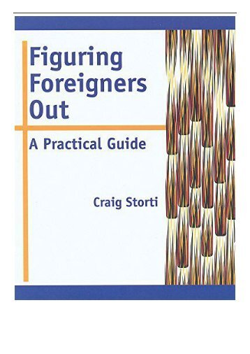 eBook Figuring Foreigners Out A Practical Guide Free books