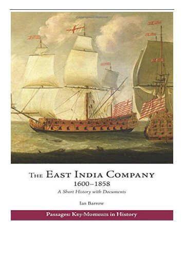 eBook East India Company 1600-1858 A Short History with Documents Passages Key Moments in History Free