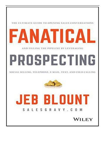 eBook Fanatical Prospecting The Ultimate Guide to Opening Sales Conversations and Filling the Pipeline