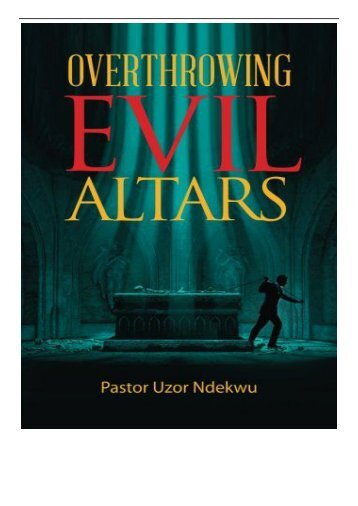 eBook Overthrowing Evil Altars Free eBook