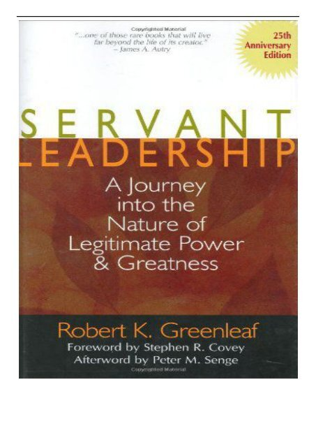 eBook Servant Leadership [25th Anniversary Edition] A Journey into the Nature of Legitimate Power and