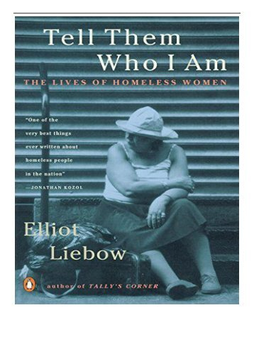 eBook Tell Them Who I Am The Lives of Homeless Women Free eBook