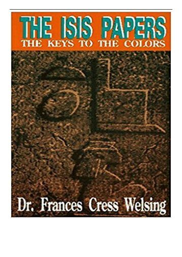 eBook The Isis Papers The Keys to the Colours Yssis Papers Keys to the Colors Free online