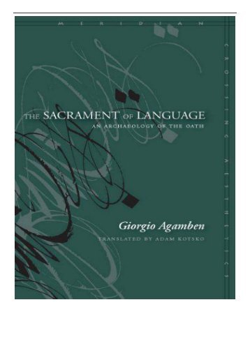 eBook The Sacrament of Language An Archaeology of the Oath Meridian Crossing Aesthetics Free books