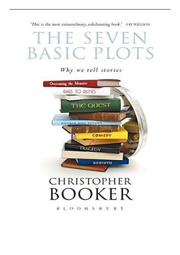 eBook The Seven Basic Plots Why We Tell Stories Free online
