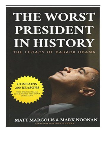 eBook The Worst President in History The Legacy of Barack Obama Free eBook