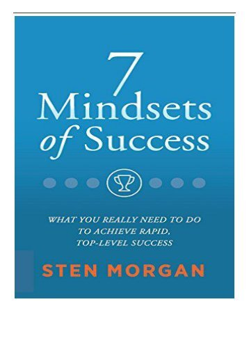 PDF Download 7 Mindsets of Success What You Really Need to Do to Achieve Rapid Top-Level Sales Success