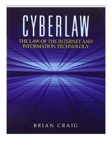 PDF Download Cyberlaw The Law of the Internet and Information Technology Free books