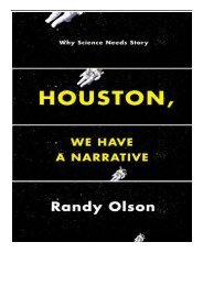 PDF Download Houston We Have a Narrative Why Science Needs Story Free eBook