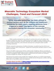 Wearable Technology Ecosystem Market Challenges, Trend and Forecast 2018