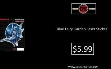 Blue Fairy Garden Laser Sticker - Epic Vision LLC