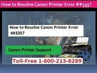 Dial 1-800-213-8289 to Resolve Canon Printer Error ##335 Instant.