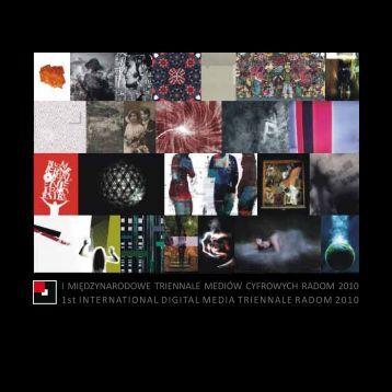 katalog imtmc 2010 - i międzynarodowe triennale mediów cyfrowych ...