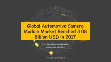 Global Automotive Camera Module Market Reached 3.08 Billion USD in 2017