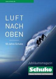 Luft nach oben - 50 Jahre Schuko - Das Jubiläumsmagazin