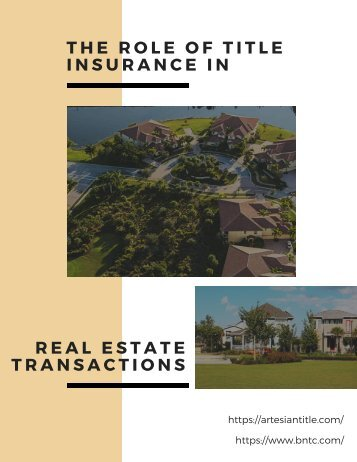 The Role of Title Insurance in Real Estate Transactions