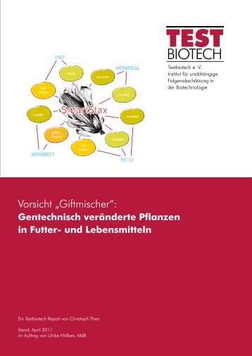 Gentechnisch veränderte Pflanzen in Futter - Testbiotech